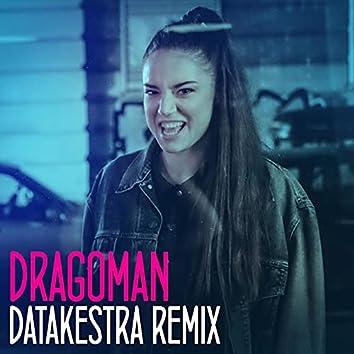 Dragoman (Datakestra Remix)