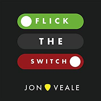 Flick the Switch (feat. Paul Stagg)