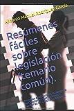 Resúmenes fáciles sobre legislación (temario común).: Procesos selectivos en la categoría de Celador en Instituciones Sanitarias en Castilla-La Mancha.