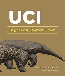 UC Irvine: Bright Past, Brilliant Future