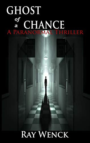 Ghost Of A Chance by Ray Wenck ebook deal
