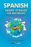 Spanish Short Stories for Beginners: 20...