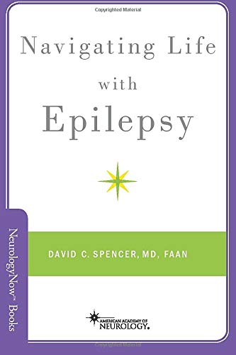 Navigating Life with Epilepsy (Brain and Life Books)
