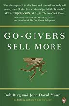 [(Go-Givers Sell More)] [By (author) Bob Burg ] published on (October, 2010)