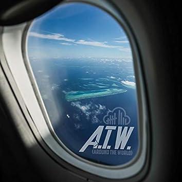 A.T.W. (Around the World)