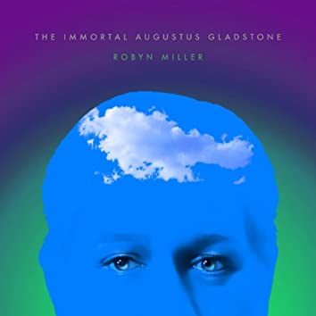 The Immortal Augustus Gladstone - Soundtrack