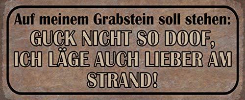 Generisch Na nagrobku, byr Lieber am plaży blaszana tabliczka metalowa tabliczka Metal Sign 10 x 27 cm