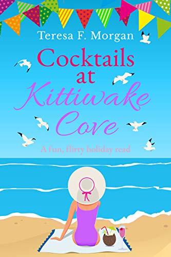 Cocktails at Kittiwake Cove: A fun, flirty holiday read (English Edition)