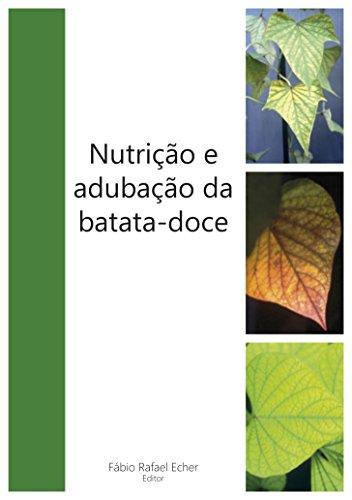 Nutrição e adubação da batata-doce (Portuguese Edition)