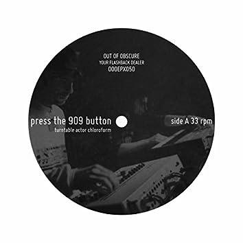 Press The 909 Button