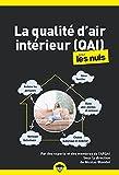 La qualité de l'air intérieur pour les Nuls, poche