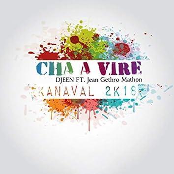 CHA A VIRE  (Kanaval 2K18)
