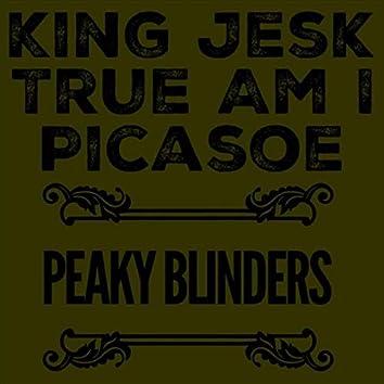 Peaky Blinders (feat. True Am I & Picasoe)
