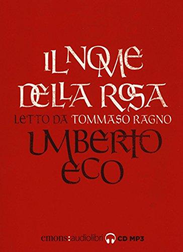 Il nome della rosa letto da Tommaso Ragno. Audiolibro