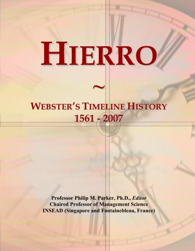 Hierro: Webster's Timeline History, 1561 - 2007