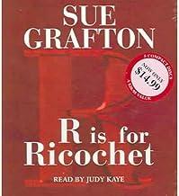 By Sue Grafton R Is For Ricochet (Kinsey Millhone Mysteries) (Abridged)