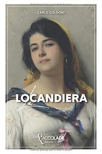 La Locandiera: bilingue italien/français (avec lecture audio intégrée)