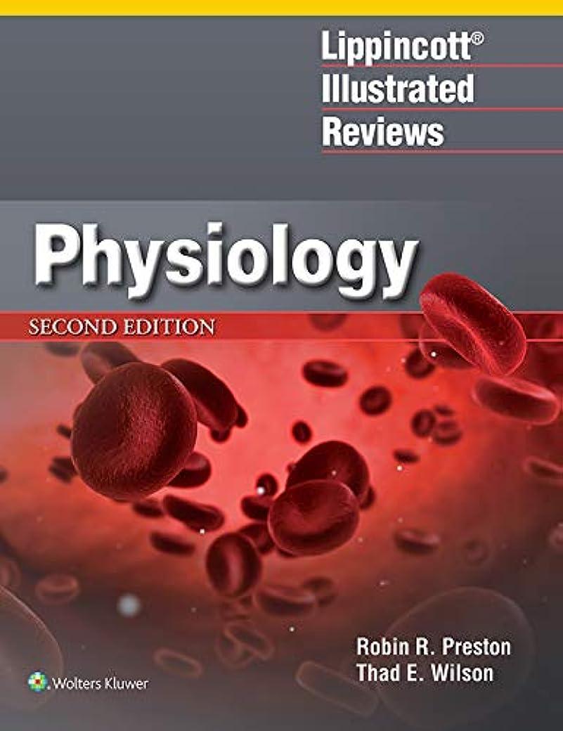 艦隊フラフープアレルギーLippincott? Illustrated Reviews: Physiology (Lippincott Illustrated Reviews Series) (English Edition)