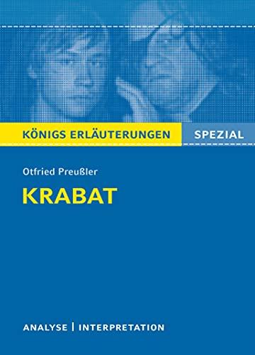 Krabat: Textanalyse und Interpretation mit ausführlicher Inhaltsangabe und Abituraufgaben mit Lösungen