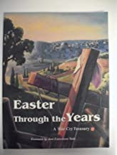 Easter through the years: A War cry treasury : selected from the official national publication of the Salvation Army in the USA from issues beginning 1949 to the present