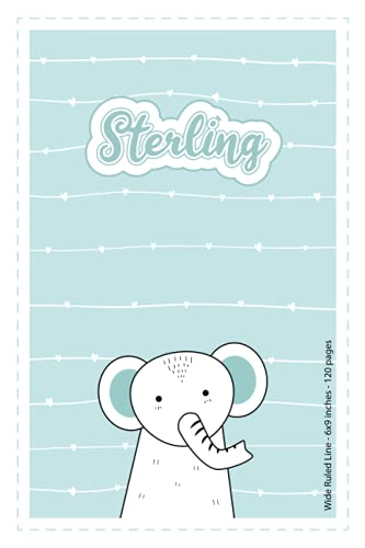 Sterling: Personalized Name Wide Ruled Line Paper Notebook Light Blue Elephant | 6x9 inches | 120 pages: Notebook for drawing, writing notes, ... writing, school notes, and capturing ideas