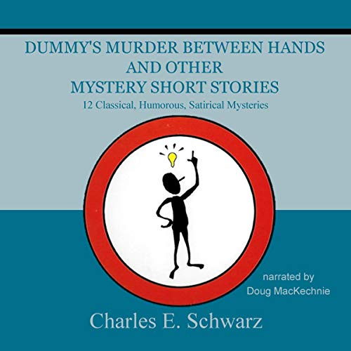 Dummy's Murder Between Hands and Other Mystery Short Stories audiobook cover art