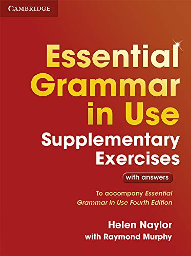 Essential Grammar in Use Supplementary Exercises. Book with Answers.