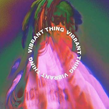 Vibrant Thing