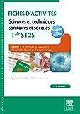 Fiches d'activités Sciences et techniques sanitaires et sociales - Tale ST2S. Tome 1