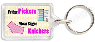 fridge pickers wear big knickers