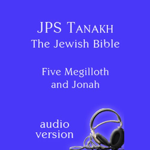 The Five Megilloth and Jonah: The JPS Audio Version audiobook cover art