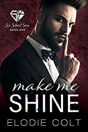 Make Me Shine (Six Silent Sins Book 1)