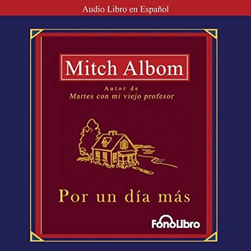 Por un Dia Mas (Texto Completo) [For One More Day] audiobook cover art
