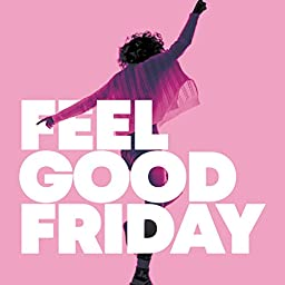 Amazon Music Unlimited ヴァリアス アーティスト Feel Good Friday Clean