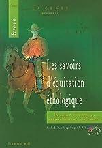 Les Savoirs d'équitation éthologique, tome 3 d'Yolaine de La Bigne