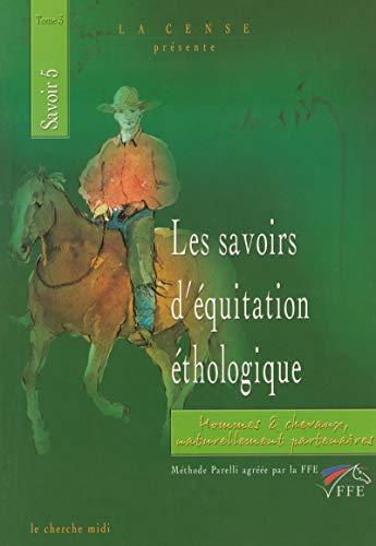Les Savoirs d'équitation éthologique, tome 3