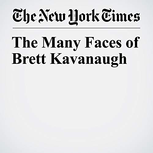The Many Faces of Brett Kavanaugh audiobook cover art