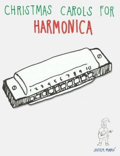 Christmas Carols for Harmonica: Easy Songs in Standard Notation & Harmonica Tablature!