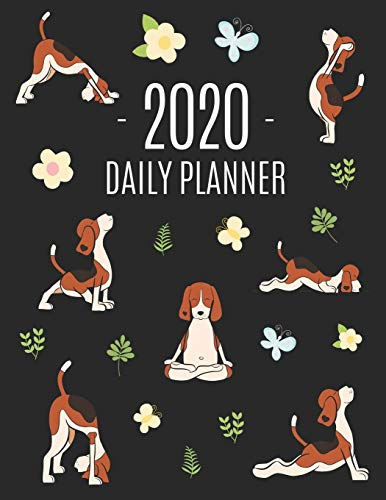 Dog Yoga Planner 2020: Large Funny Animal Agenda | Meditation Puppy Yoga Organizer: January - December (12 Months) | For Work, Appointments, College, Office or School