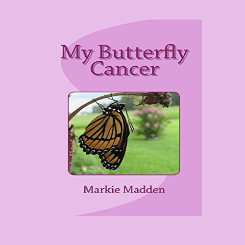 My Butterfly Cancer audiobook cover art