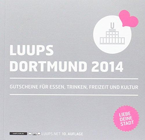 LUUPS - DORTMUND 2014: Gutscheine für Essen, Trinken, Freizeit und Kultur
