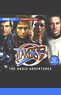 Blake's 7: The Radio Adventures audiobook cover art