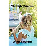 The Light Princess (Illustrated) (English Edition)