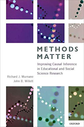 Compare Textbook Prices for Methods Matter: Improving Causal Inference in Educational and Social Science Research Illustrated Edition ISBN 9780199753864 by Murnane, Richard J.,Willett, John B.