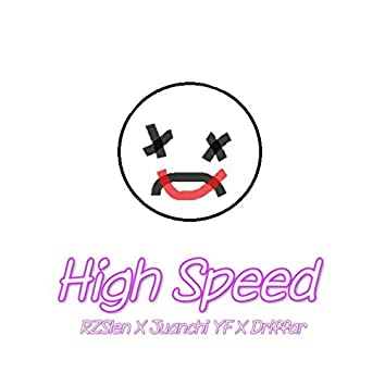 High Speed (Remix)