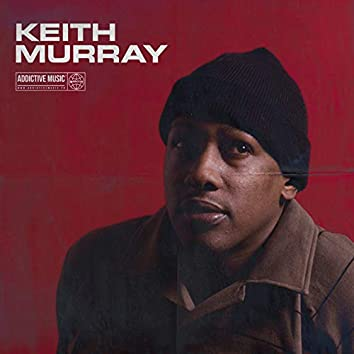 Best Of Keith Murray, Vol. 1 (Mixed By DJ Mel-A)