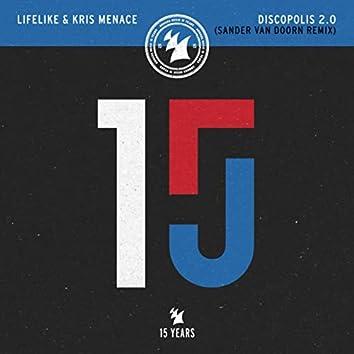 Discopolis 2.0 (Sander van Doorn Remix)