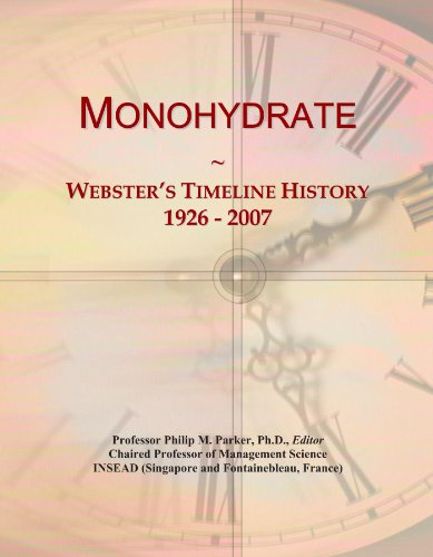 Monohydrate: Webster's Timeline History, 1926 - 2007