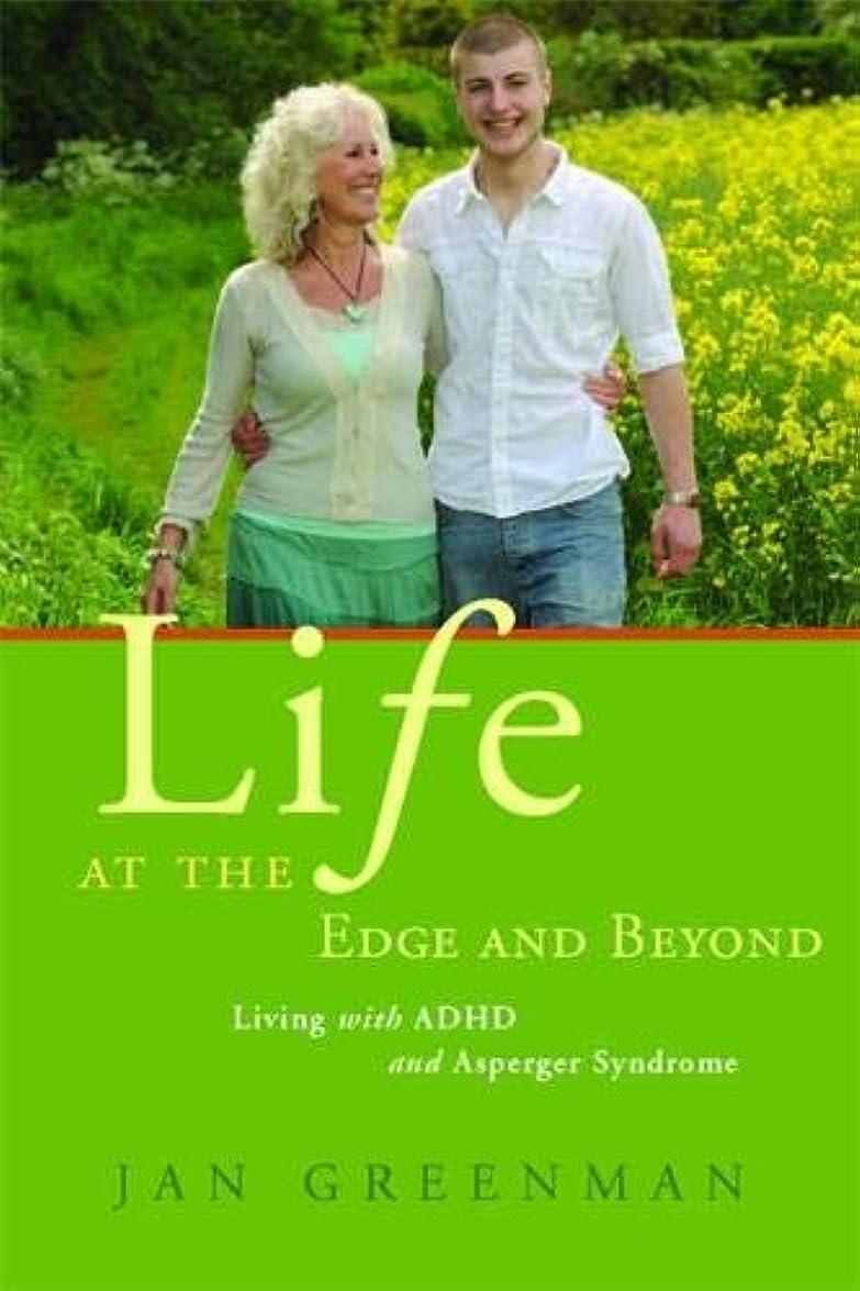 湿原四半期衛星Life at the Edge and Beyond: Living With ADHD and Asperger Syndrome