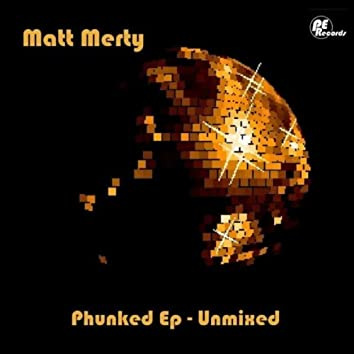 Phunked EP - Unmixed